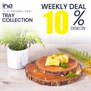 Weekly deals minggu ini nih 😍 Langsung borong koleksi tray dari #inahomeandliving ! Cek langsung di Marketplace Ina Home and Living, baik Shopee maupun Tokopedia yaa 🥰